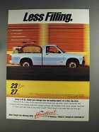 1991 Chevy S-10 EL Pickup Truck Ad - Less Filling