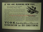 1937 York Welding Flanges Ad - If Running New Pipe