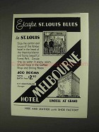 1936 Hotel Melbourne Ad - Escape St. Louis Blues