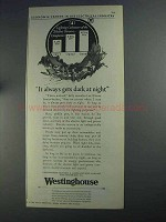 1925 Westinghouse Electric Ad - Gets Dark at Night