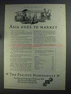 1925 The Pacific Northwest Ad - Asia Goes to Market