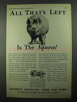 1931 General American Tank Car Ad - Left The Squeal