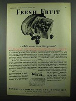 1931 General American Tank Car Ad - Fresh Fruit
