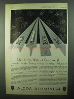 1931 Alcoa Aluminum Ad - Out of the Web of Deadweight