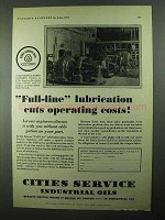 1931 Cities Service Industrial Oils Ad - Full-Line