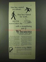 1931 Wheatena Cereal Ad - This Boy Started for School