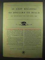 1931 AT&T Telephone Ad - Billions of Dollars To Build