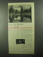 1922 Seattle Washington Ad - Come to the Mountains