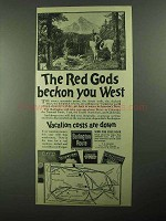1922 Burlington Route Railroad Ad - Red Gods Beckon