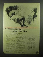 1922 Ivory Soap Ad - No Mountains or Seashore