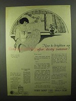 1922 Ivory Soap Ad - Brighten Up After Dusty Summer