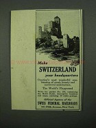 1920 Swiss Federal Railroads Ad - Your Headquarters