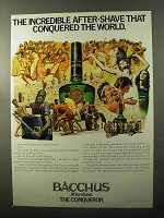 1970 Bacchus After-Shave Ad - Conquered the World
