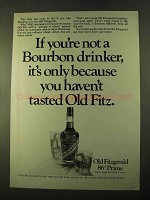 1970 Old Fitzgerald Bourbon Ad - You Haven't Tasted