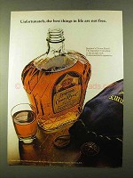 1970 Seagram's Crown Royal Ad - Best Things Not Free