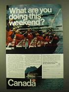 1970 Canada Tourism Ad - What You Doing This Weekend?