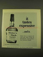 1970 Maker's Mark Whisky Ad - It Tastes Expensive