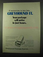 1971 Greyhound Package Express Ad - Tomorrow Too Late