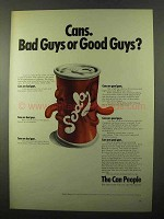 1971 American Can Company Advertisement - Bad Guys or Good Guys?