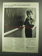 1971 Metropolitan Life Insurance Ad, Scott Isn't Stupid