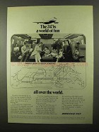 1971 Boeing 747 Jet Ad - A World of Fun All Over World