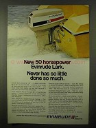 1971 Evinrude 50hp Lark Outboard Motor Ad - So Little