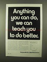 1971 U.S. Air Force Ad - We Can Teach You To Do Better