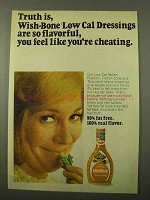 1971 Wish-Bone Low Calorie Dressing Ad - Truth Is