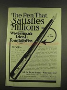 1912 Waterman's Ideal Fountain Pen Ad - Satisfies