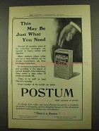1912 Post Postum Cereal Ad - May Be What You Need