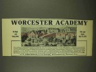1911 Worcester Academy Ad - For Boys and Young Men