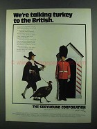1972 Greyhound Corporation Ad - Turkey to The British