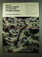 1972 Southern Railway Ad - Blanket a Market