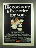 1972 Bic Pens Ad - Cooks Up Offer For You