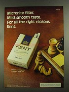 1972 Kent Cigarettes Advertisement - for all the right Reasons