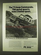 1973 Jeep Commando Ad - Now a Better Sport