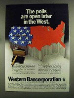 1972 Western Bancorporation Ad - Polls Open Later