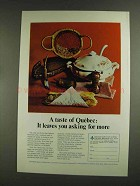 1972 Quebec Canada Ad - Asking For More
