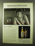 1972 Dewar's White Label Scotch Ad - Bill Drakekk