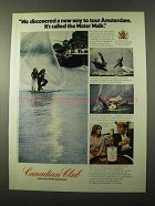 1972 Canadian Club Whisky ad - Way to Tour Amsterdam
