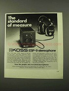 1972 Koss ESP-9 Stereophone Ad - Standard of Measure