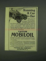 1908 Vacuum Mobiloil Ad - Running a Car by Ear