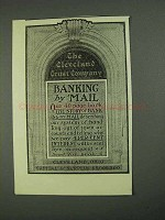 1908 The Cleveland Trust Company Ad - Banking by Mail