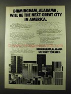 1973 Birmingham Alabama Ad - The Next Great City