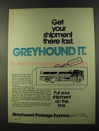 1973 Greyhound Package Express Ad - Get Shipment Fast