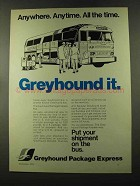 1973 Greyhound Package Express Ad - Anywhere Anytime