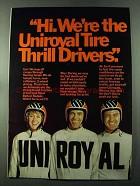 1973 Uniroyal Tires Ad - We're The Thrill Drivers
