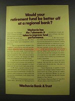 1973 Wachovia Bank & Trust Ad - Your Retirement Fund