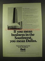 1973 First National Bank in Dallas Ad - Mean Business