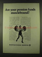 1973 Manufacturers Hanover Ad - Pension Musclebound